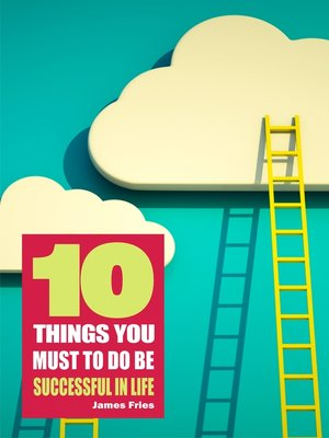 cover image of 10 Things You Must Do to Be Successful in Life