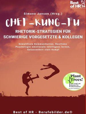 cover image of Chef-Kung-Fu! Rhetorik-Strategien für schwierige Vorgesetzte & Kollegen