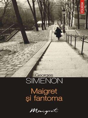cover image of Maigret și fantoma