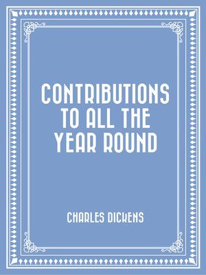 cover image of Contributions to All the Year Round