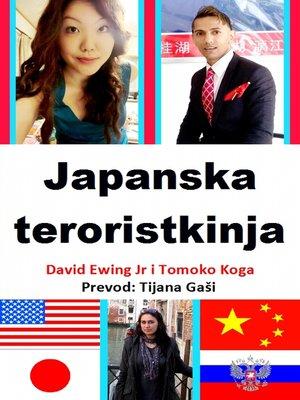 cover image of Japanska Teroristkinja--Hrvatski