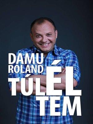 cover image of Damu Roland--Túléltem