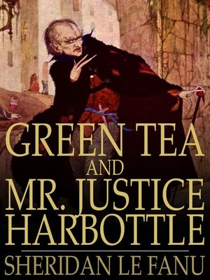 cover image of Green Tea and Mr Justice Harbottle
