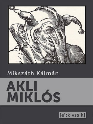 cover image of Akli Miklós
