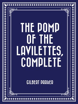 cover image of The Pomp of the Lavilettes, Complete