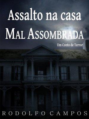 cover image of Assalto na casa mal assombrada