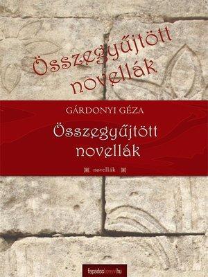 cover image of Összegyűjtött novellák