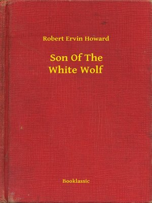 cover image of Son of the White Wolf