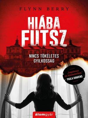 cover image of Hiába futsz