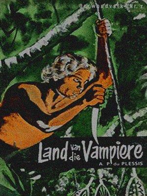cover image of Land van die Vampiere