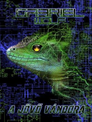 cover image of A jövő vándora