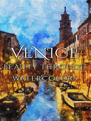 cover image of Venice Beauty Through Watercolors