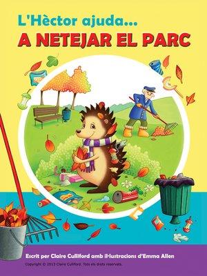 cover image of L'Hèctor ajuda a netejar el parc