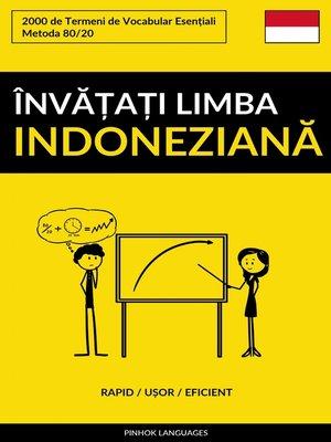 cover image of Învățați Limba Indoneziană--Rapid / Ușor / Eficient