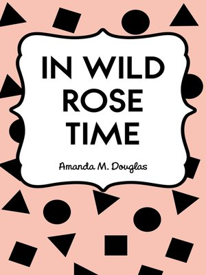cover image of In Wild Rose Time