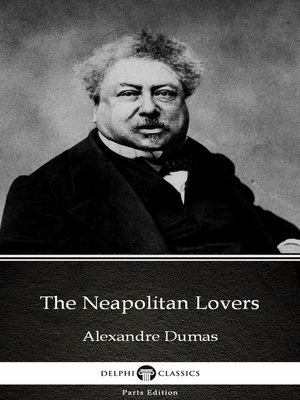 cover image of The Neapolitan Lovers by Alexandre Dumas (Illustrated)