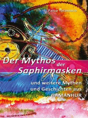 cover image of Der Mythos der Saphirmasken