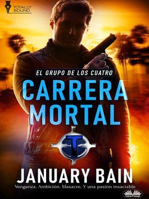 cover image of Carrera Mortal