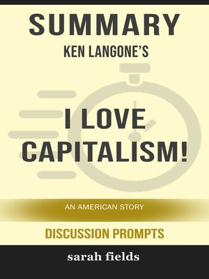 cover image of Summary: Ken Langone's I love Capitalism