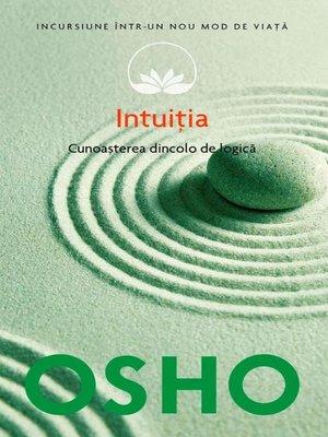cover image of Intuiția. Cunoașterea de dincolo de logică