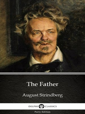 cover image of The Father by August Strindberg - Delphi Classics