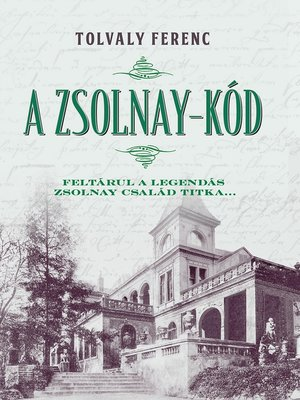 cover image of A Zsolnay-kód