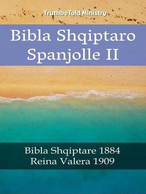cover image of Bibla Shqiptaro Spanjolle II