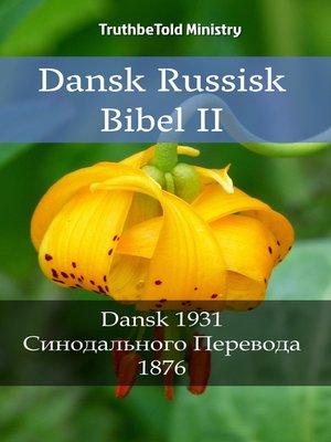 cover image of Dansk Russisk Bibel II