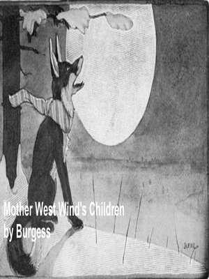 cover image of Mother West Wind's Children, Illustrated