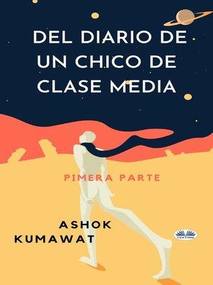 cover image of Del Diario De Un Chico De Clase Media
