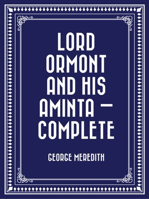 cover image of Lord Ormont and His Aminta — Complete