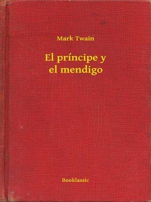 cover image of El príncipe y el mendigo