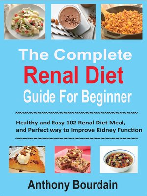 cover image of The Complete Renal Diet Guide For Beginner