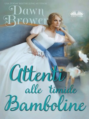 cover image of Attenti Alle Timide Bamboline