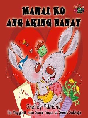 cover image of Mahal Ko ang Aking Nanay