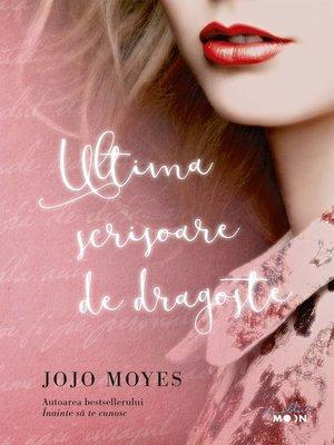 cover image of Ultima scrisoare de dragoste