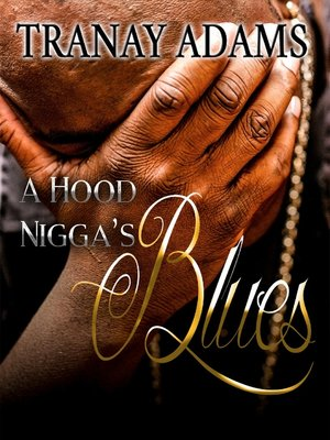 cover image of A Hood Nigga's Blues