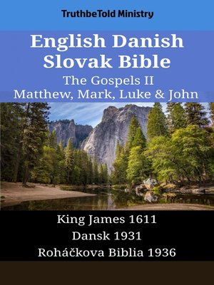 cover image of English Danish Slovak Bible--The Gospels II--Matthew, Mark, Luke & John