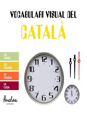 cover image of Les hores, els colors, la família, la casa