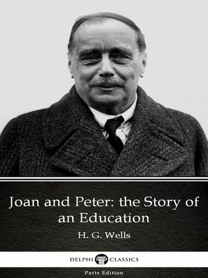 cover image of Joan and Peter: the Story of an Education by H. G. Wells