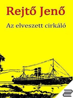 cover image of Az elveszett cirkáló