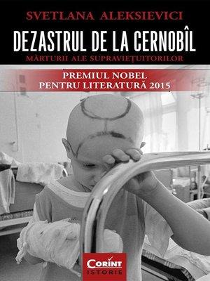 cover image of Dezastrul de la Cernobîl. Mărturii ale supraviețuitorilor