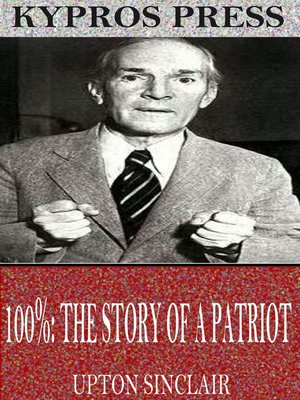 cover image of 100%: A Story of a Patriot