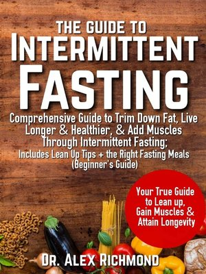 cover image of The Guide To Intermittent Fasting: