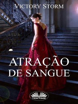 cover image of Atração De Sangue