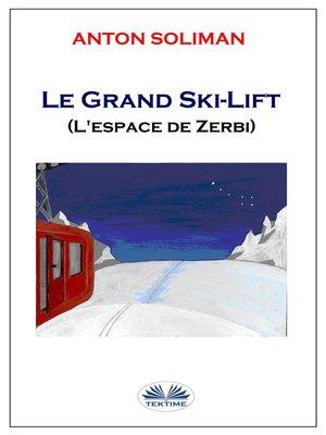 cover image of Le Grand Ski-Lift