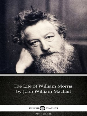 cover image of The Life of William Morris by John William Mackail