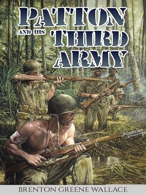 cover image of Patton and His Third Army