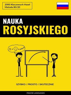 cover image of Nauka Rosyjskiego--Szybko / Prosto / Skutecznie