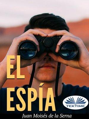 cover image of El Espía